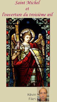 Saint-Michel et l'ouverture du troisième oeil