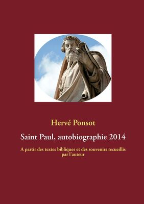 Saint Paul, autobiographie 2014