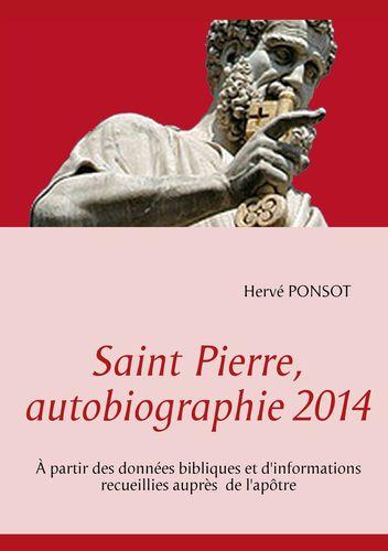 Saint Pierre, autobiographie 2014