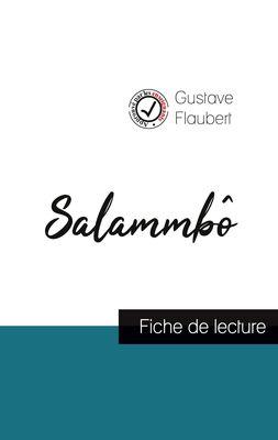Salammbô de Flaubert (fiche de lecture et analyse complète de l'oeuvre)
