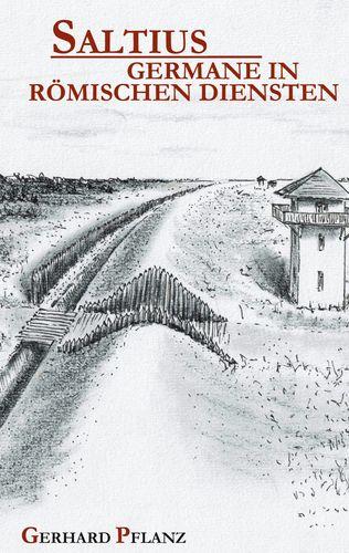 Saltius - Germane in Römischen Diensten