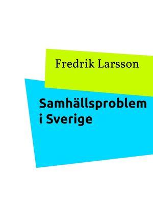 Samhällsproblem i Sverige