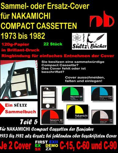 Sammel- oder Ersatz-Cover für NAKAMICHI COMPACT CASSETTEN 1973 bis 1982