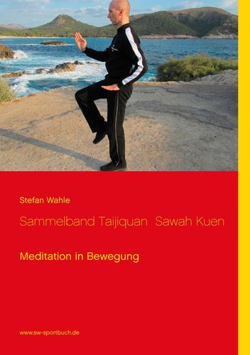 Sammelband Taijiquan  Sawah Kuen