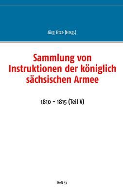 Sammlung von Instruktionen der königlich sächsischen Armee