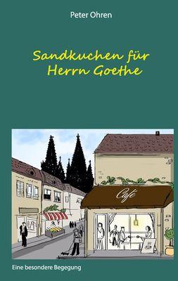 Sandkuchen für Herrn Goethe