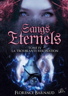 Sangs Éternels - Tome 4