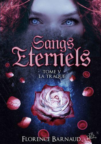 Sangs Éternels - Tome 5