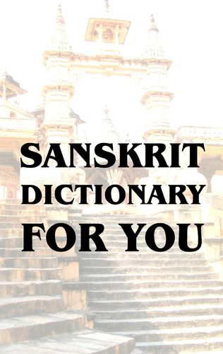 Sanskrit Dictionary For You