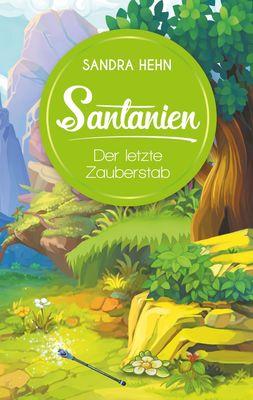 Santanien - Der letzte Zauberstab
