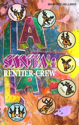 Santa`s Rentiercrew