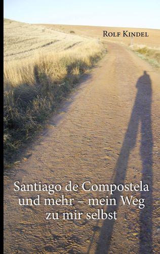 Santiago de Compostella und mehr