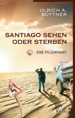 Santiago sehen oder sterben
