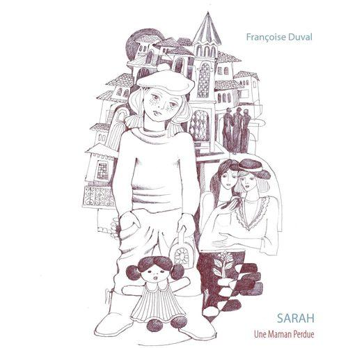 Sarah - Une Maman Perdue