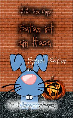 Satan ist ein Hase Die Halloweenverschwörung Special Edition