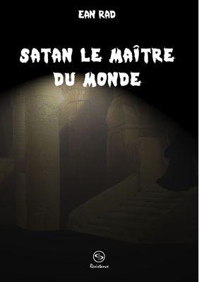 Satan le Maître du monde