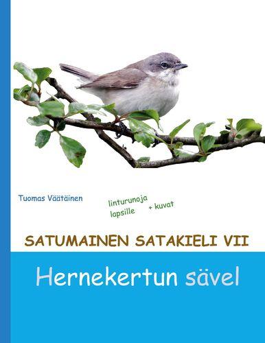 Satumainen satakieli VII Hernekertun sävel