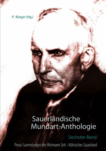 Sauerländische Mundart-Anthologie VI