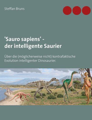 'Sauro sapiens' - der intelligente Saurier