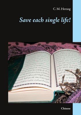 Save each single life!