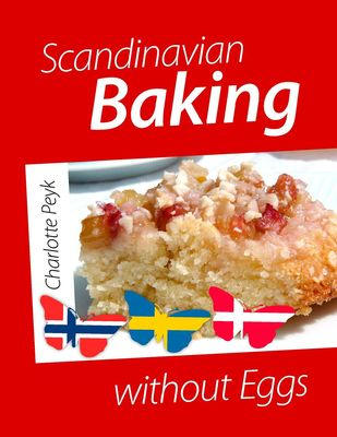 Scandinavian Baking without Eggs