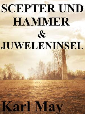 Scepter und Hammer / Die Juweleninsel