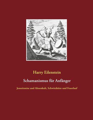 Schamanismus für Anfänger