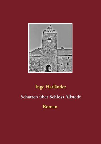Schatten über Schloss Allstedt