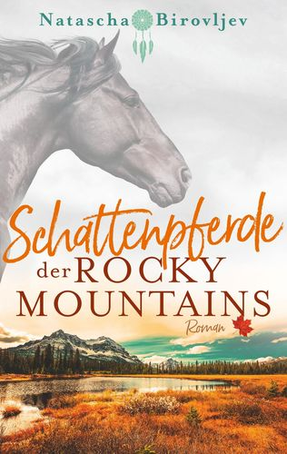 Schattenpferde der Rocky Mountains