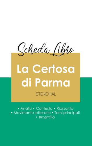 Scheda libro La Certosa di Parma di Stendhal (analisi letteraria di riferimento e riassunto completo)