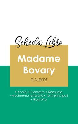 Scheda libro Madame Bovary di Gustave Flaubert (analisi letteraria di riferimento e riassunto completo)