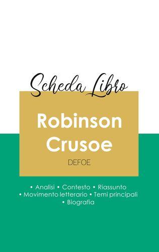 Scheda libro Robinson Crusoe di Daniel Defoe (analisi letteraria di riferimento e riassunto completo)