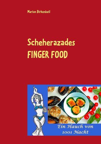 Scheherazades Finger Food