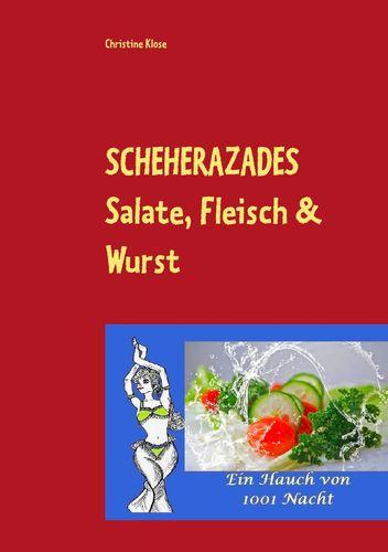 SCHEHERAZADES Salate, Fleisch & Wurst