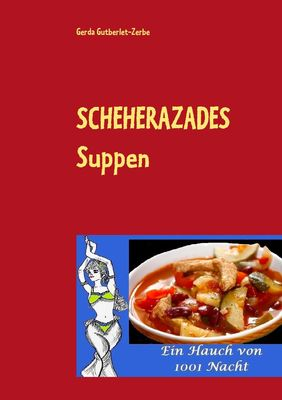 Scheherazades Suppen