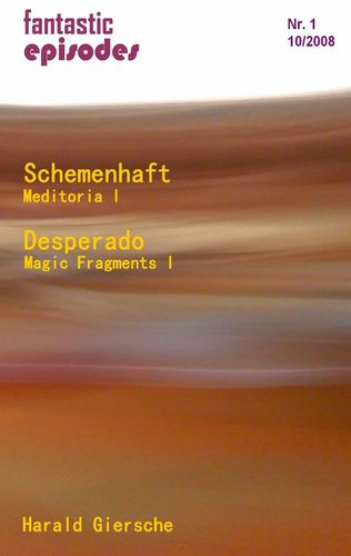 Schemenhaft / Desperado