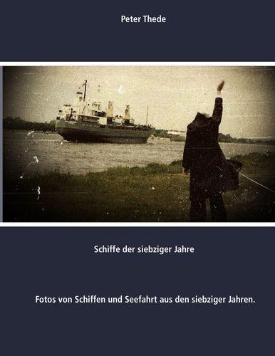 Schiffe der siebziger Jahre