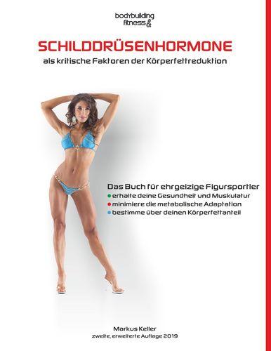 Schilddrüsenhormone als kritische Faktoren der Körperfettreduktion
