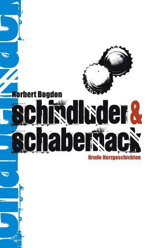 Schindluder & Schabernack