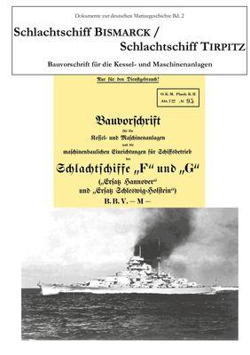 Schlachtschiff Bismarck/Schlachtschiff Tirpitz