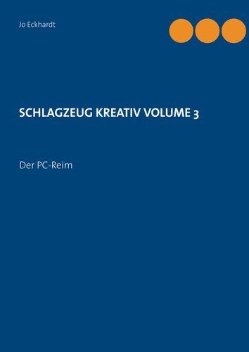 Schlagzeug kreativ Volume 3