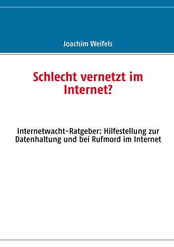 Schlecht vernetzt im Internet?