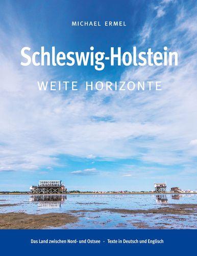 Schleswig-Holstein. Weite Horizonte