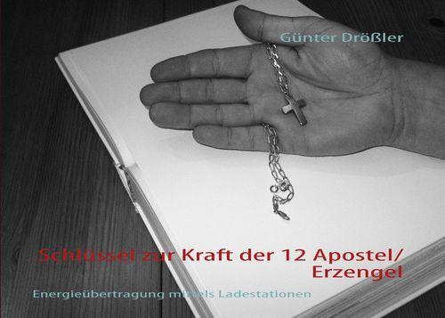 Schlüssel zur Kraft der 12 Apostel/Erzengel