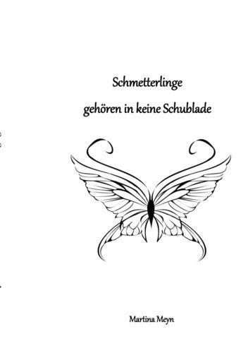 Schmetterlinge gehören in keine Schublade