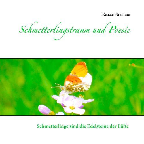 Schmetterlingstraum und Poesie