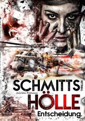 Schmitts Hölle - Entscheidung.