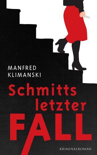 Schmitts letzter Fall