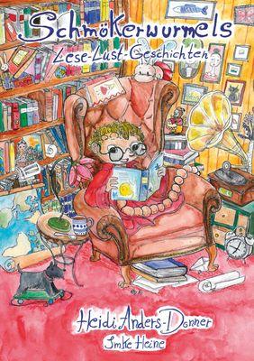 Schmökerwurmels Lese-Lust-Geschichten