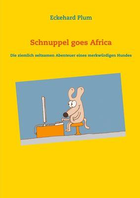 Schnuppel goes Africa